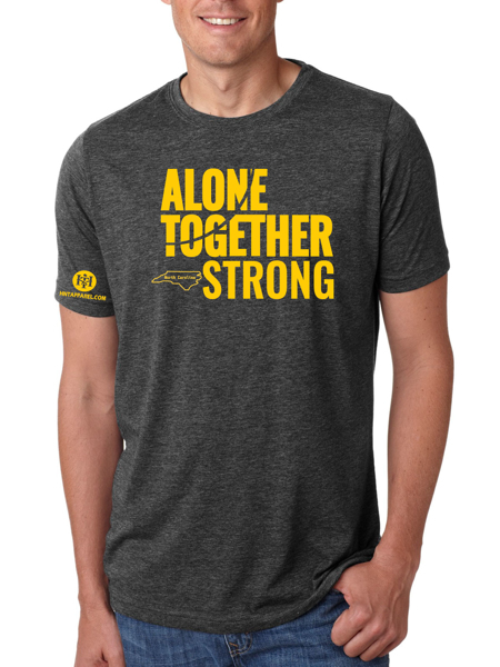 North Carolina Alone Together Stay Strong Next Level Tee